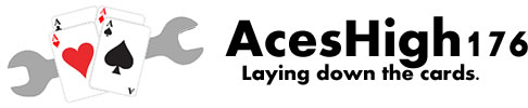 Aces High 176 - Laying down the cards.